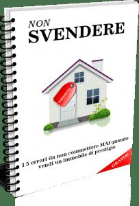 Come Vendere Casa Senza Svendere